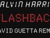 Calvin Harris - Flashback - DAVID GUETTA REMIX