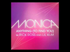 Monica - Anything (To Find You)