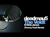 deadmau5 - The Veldt (Tommy Trash Remix) (feat. Chris James)