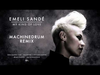 Emeli Sandé - My Kind of Love (MachineDrum Remix)