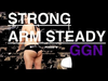 Strong Arm Steady - GGN News: S.4 EP.02