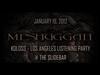 MESHUGGAH - KOLOSS (Los Angeles Listening Party)
