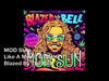 MOD SUN - Like A Movie (feat. Mims)
