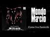 Mondo Marcio - Come Iva Zanicchi - Quattro Conigli Neri OFFICIAL PROMO