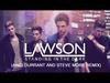 LAWSON - STANDING IN THE DARK (ANDI DURRANT & STEVE MORE REMIX)
