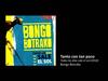 Bongo Botrako - Tanto con tan poco