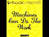 Fatboy Slim - Machines Can Do The Work (Action Man aka Herve 'Acid Flash Mix')