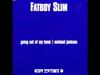 Fatboy Slim - Michael Jackson