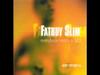 Fatboy Slim - Es Paradis