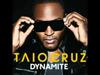 Taio Cruz - Dynamite (True Tiger Remix)