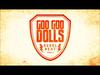 Goo Goo Dolls - *New Single* Rebel Beat