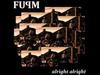 FUPM - Alright Alright