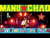 Manu Chao - Me Quedo Contigo (Si Me Das A Elegir) (Live)