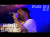 Kool Savas - Splash! - 2012 #20/27: Rhythmus meines Lebens (OfficialLive-Video 2012)