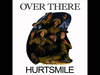 Hurtsmile - Over There (feat. Gary Cherone)