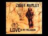 Ziggy Marley - Be Free | Love Is My Religion