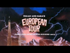 Tegan and Sara - Europe June 2013 (OFFICIAL TOUR VIDEO)
