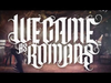We Came As Romans - The Tracing Back Roots Tour