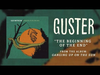 Guster - The Beginning Of The End (Best Quality)