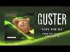 Guster - Love For Me (Best Quality)