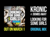 Kronic - LOOKING FOR SOME GIRLS (Original) (feat. Bombs Away)