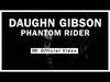 Daughn Gibson - Phantom Rider