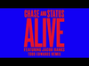 Chase & Status - Alive Feat Jacob Banks (Todd Edwards Remix)