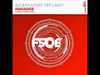 Aly & Fila - Paradise (Ruben de Ronde Remix) (feat. Tiff Lacey)