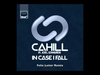 Cahill - In Case I Fall (Felix Leiter Remix) (feat. Joel Edwards)