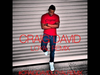 Craig David - Loyal Remix (Explicit Version)