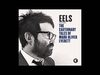EELS - Thanks I Guess - (audio stream)