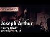 Joseph Arthur - Dirty Blvd Live City Winery New York 05-08-14