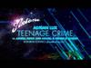 Adrian Lux - Teenage Crime (Axwell Remixes Sampler) (Axtone)
