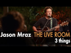 Jason Mraz - 3 Things (Live @ Mraz Organics' Avocado Ranch)