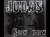 Boy Toy - Judas