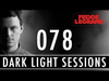 Fedde Le Grand - Dark Light Sessions 078