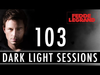 Fedde Le Grand - Dark Light Sessions 103 (Summer special)