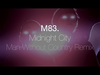 M83 - Midnight City (Man Without Country Remix)