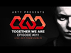 Arty - Together We Are 011 (Live Set From Dublin)