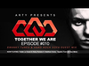 Arty - Together We Are 010 (Swanky Tunes & Hard Rock Sofa Guest Mix)