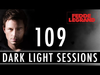 Fedde Le Grand - Dark Light Sessions 109