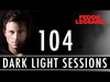 Fedde Le Grand - Dark Light Sessions 104 (Summer special)