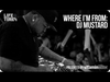 DJ Mustard - Where I'm From, Presented By vitaminwater®