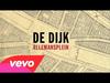 De Dijk - Allemansplein - Wat Het Nooit Was (audio only)