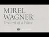 Mirel Wagner - Dreamt of a Wave (When the Cellar Children... album stream, track 6/10)