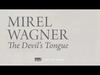 Mirel Wagner - The Devil's Tongue (When the Cellar Children... album stream, track 7/10)