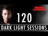 Fedde Le Grand - Dark Light Sessions 120