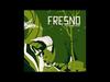 Fresno - 10 - Evaporar (O Rio A Cidade A Árvore)