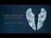 Coldplay - Always In My Head (Ghost Stories)