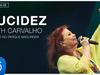 Beth Carvalho - Lucidez (Ao Vivo no Parque Madureira) (Áudio Oficial)